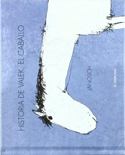 9788493835286: Historia De Valek El Caballo (Album Ilustrado)