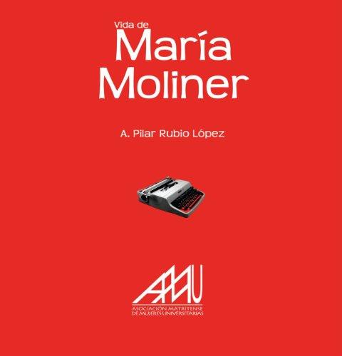 9788493835613: Vida De María Moliner (Biografias (eila))