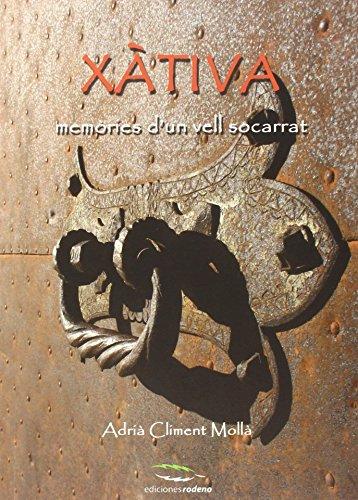 9788493836412: XATIVA, MEMORIES D'UN VELL SOCARRAT