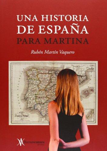 9788493838430: Historia de España para martina, una