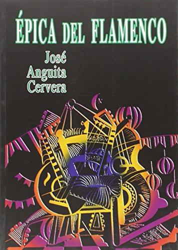 9788493840570: Épica Del Flamenco