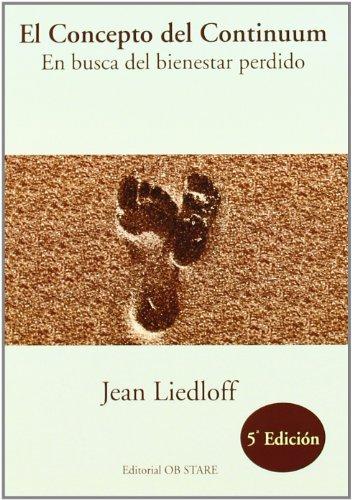 9788493840808: El concepto del continuum: en busca del bienestar perdido
