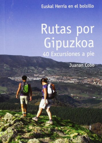 9788493841379: Rutas por gipuzkoa - 40 excursiones a pie (E.H. En El Bolsillo)