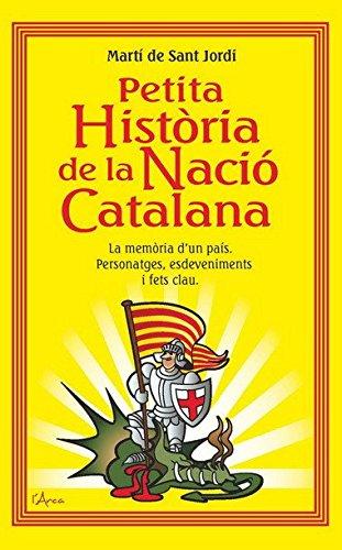 9788493842611: Petita història de la nació catalana: La memòria d'un país personatges, esdeveniments i fets clau