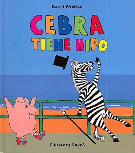 9788493842987: Cebra tine hipo (Spanish Edition)