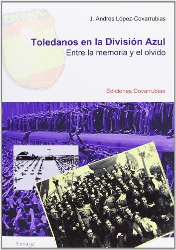 9788493845667: TOLEDANOS EN LA DIVISION AZUL
