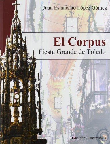 9788493845674: CORPUS, EL
