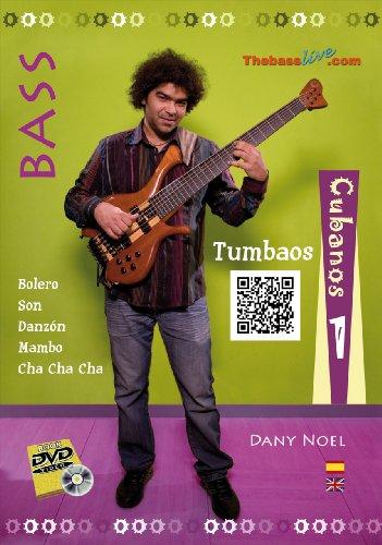 9788493846800: Tumbaos Cubanos para Bajo - Volumen 1 por Dany Noel, Bass Cuban Tumbaos 2 - VOLUME 1 by Dany Noel (DVD/Libro - DVD/Book)