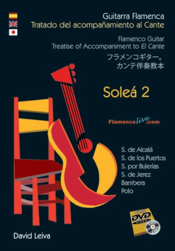 9788493846893: Treatise of Accompaniment to El Cante - Solea 2 DVD/Booklet Set