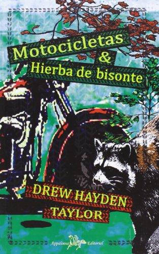 9788493847463: Motocicletas & Hierba De Bisonte