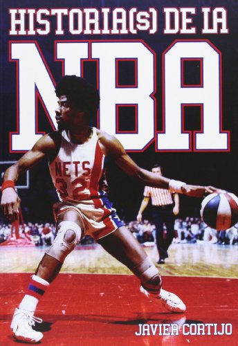 9788493848484: Historia(s) De La NBA