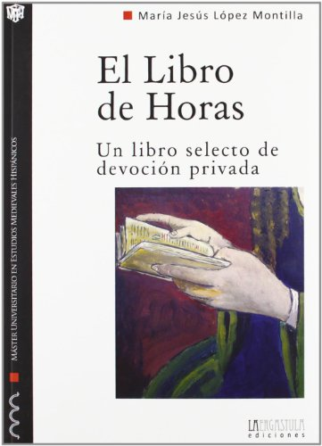 9788493849085: El libro de horas