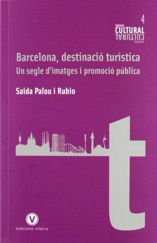 9788493851415: BARCELONA DESTINACIO TURISTICA