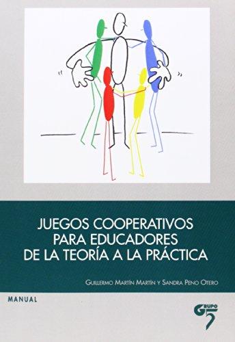 9788493852740: Juegos cooperativos para educadores