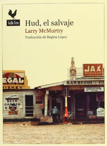 9788493856977: Hud, El Salvaje (Narrativas)