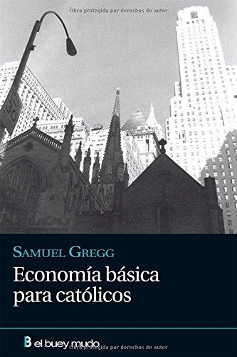 9788493857400: Economía básica para católicos (Religión)