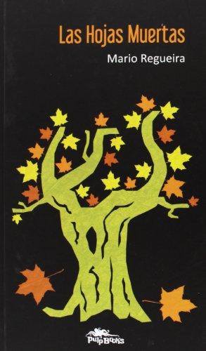 9788493857776: Las hojas muertas (Narrativa (pulp))