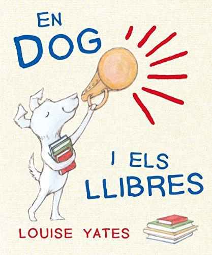 9788493860257: En Dog i els llibres