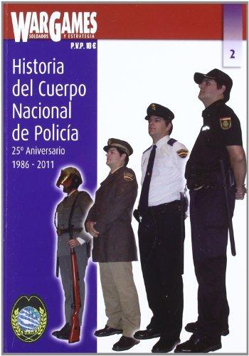 9788493860882: Historia del cuerpo nacional de policia