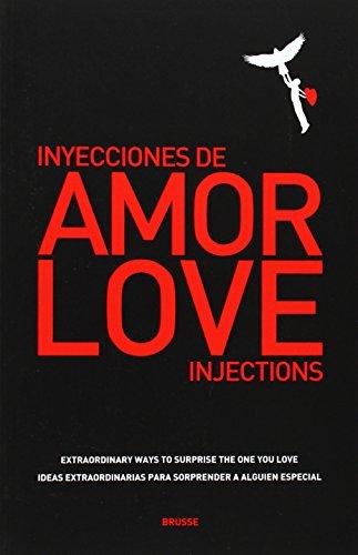 9788493862312: Love injections - Inyecciones de amor