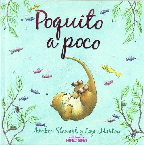 9788493863418: Poquito A Poco (Infantil)