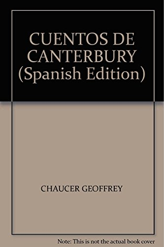 9788493868451: CUENTOS DE CANTERBURY (Spanish Edition)