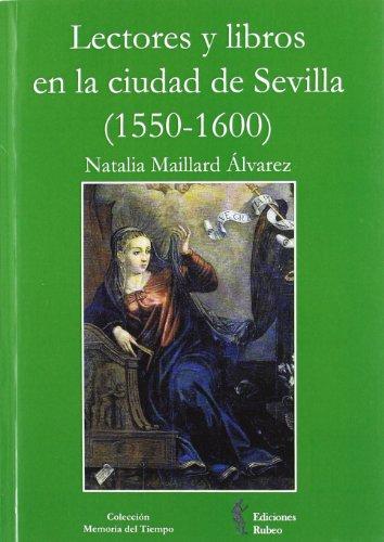 Lectores y libros en la ciudad de: Maillard Álvarez, Natalia