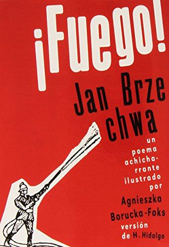 FUEGO!: BRZECHWA, JAN