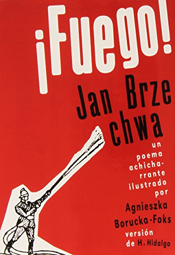 FUEGO UN POEMA ACHICHARRANTE: BRZECHWA, JAN