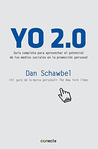 9788493869342: Yo 2.0 / Me 2.0: Guía completa para aprovechar el potencial de los medios sociales en la promoción personal / 4 Steps to Building Your Future