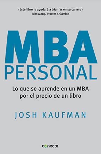 9788493869373: MBA Personal: Lo que se aprende en un MBA por el precio de un libro (CONECTA)