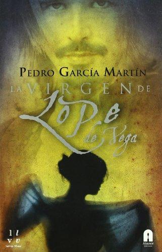 La Virgen De Lope De Vega (Letras