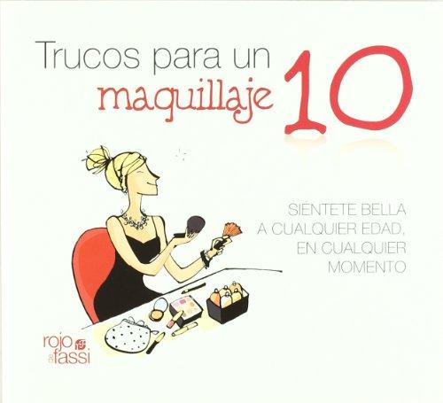 9788493872519: Trucos para un maquillaje 10 (Spanish Edition)