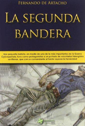 9788493872892: Segunda Bandera,La (Momentos De La Historia)