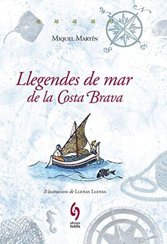 9788493874339: Llegendes de mar de la Costa Brava (La Talaia)