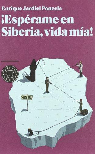 9788493874513: ¡Espérame en Siberia, vida mía! (Blackie Books)