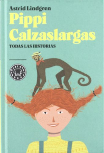 9788493874582: Pippi Calzaslargas: Todas las historias