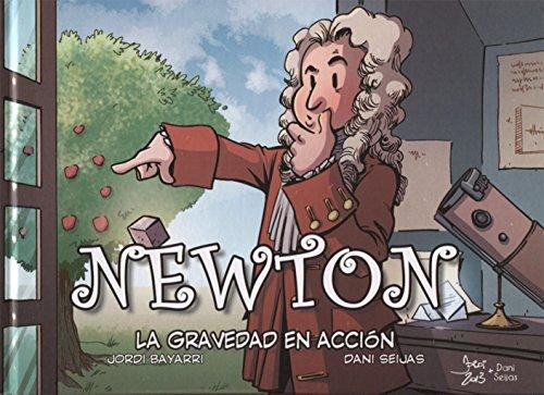 9788493874612: Newton, La gravedad en acción