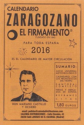 9788493874964: Calendario Zaragozano 2016: El firmamento