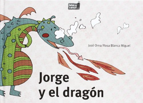 9788493876036: Jorge y el dragon