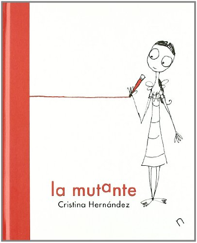 9788493876814: La mutante (Album Infantil)