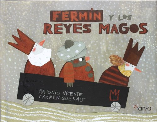 9788493876883: Fermin y los reyes magos / Fermin and the wise men (Spanish Edition)