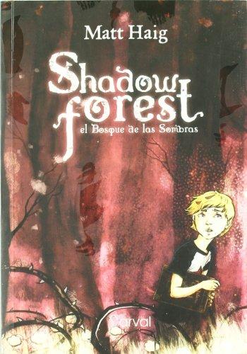 9788493876890: Shadow Forest: el bosque de las sombras (Narrativa 12 Años)