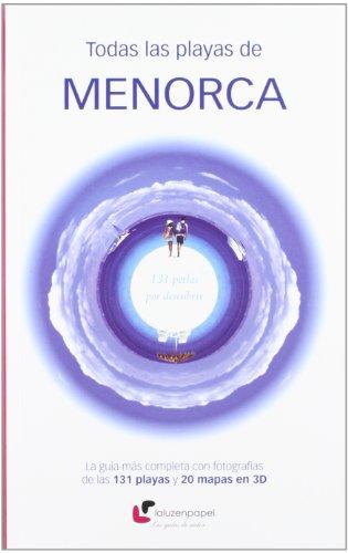 9788493878344: Todas las playas de Menorca : 131 perlas por descubrir