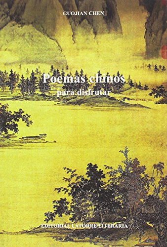 9788493884024: Poemas chinos para disfrutar