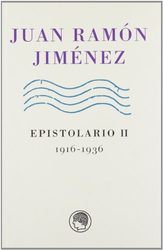 9788493886073: Juan Ramón Jiménez. Epistolarios: tomo I y II: (1898-1936)