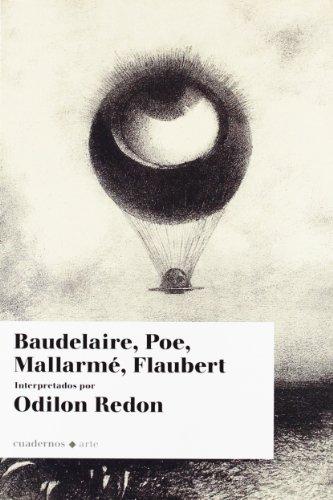 9788493887575: Baudelaire, Poe, Mallarme, Flaubert (Cuadernos Arte (e.Central))