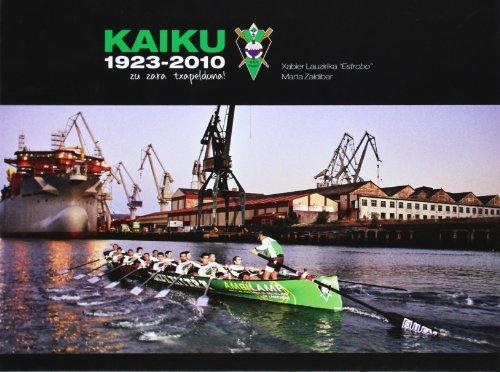 Kaiku 1923-2010,: Lauzirika Estrobo, Xabier/Zaldibar, Marta