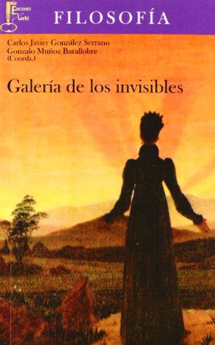 9788493889180: Galería de los invisibles (Humanidades)