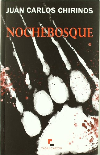9788493889227: Nochebosque (Narrativa (casa De Carton))